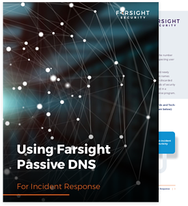 Using Farsight Passive DNS for Incident Response