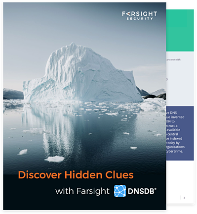 Discover Hidden Clues with Farsight DNSDB