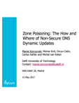 Zone Poisoning: The How and Where of Non-Secure DNS Dynamic Updates (2017)