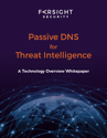 Passive DNS for Threat Intelligence